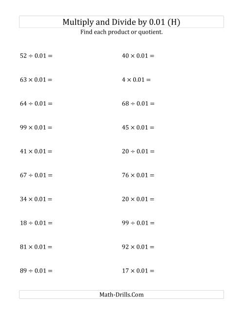 The Multiplying and Dividing Whole Numbers by 0.01 (H) Math Worksheet