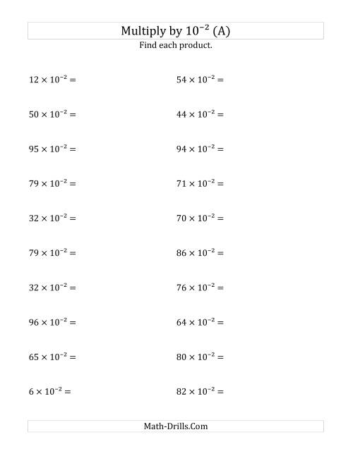 The Multiplying Whole Numbers by 10<sup>-2</sup> (A) Math Worksheet