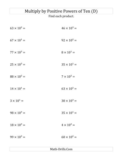 The Multiplying Whole Numbers by Positive Powers of Ten (Exponent Form) (D) Math Worksheet
