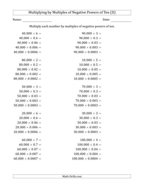 The Learning to Multiply Numbers (Range 1 to 10) by Multiples of Negative Powers of Ten in Standard Form (Whole Number Answers) (D) Math Worksheet