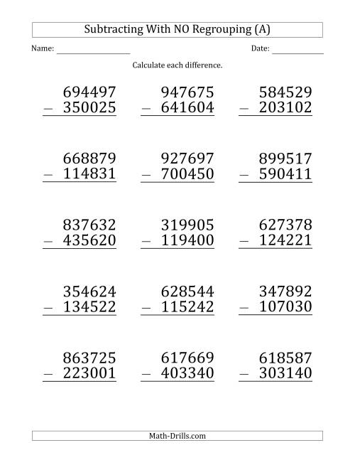 The Large Print 6-Digit Minus 6-Digit Subtraction with NO Regrouping (A) Math Worksheet