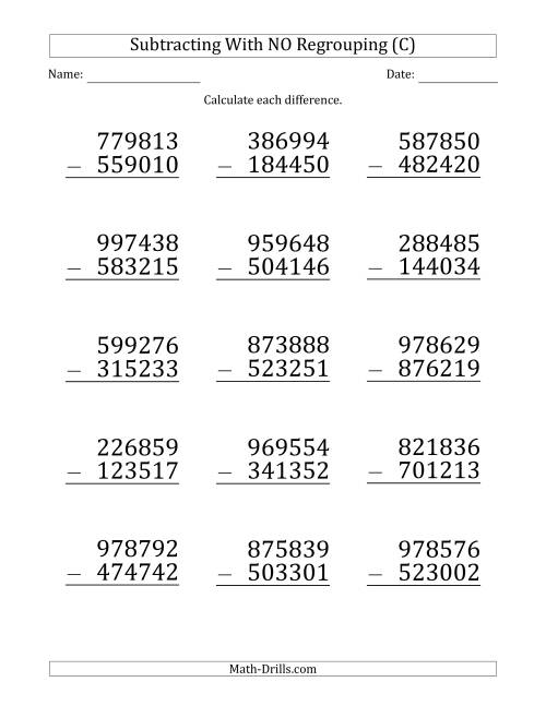 The Large Print 6-Digit Minus 6-Digit Subtraction with NO Regrouping (C) Math Worksheet