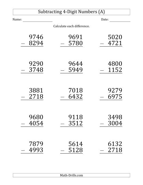 The Large Print 4-Digit Minus 4-Digit Subtraction (All) Math Worksheet