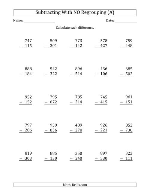 3Digit Minus 3Digit Subtraction with NO Regrouping A – 3 Digit Subtraction with Regrouping Worksheet