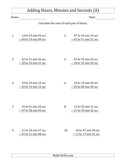 The Adding Hours, Minutes and Seconds (Long Format) (A) Math Worksheet