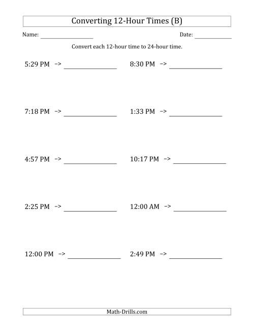 The Converting From 12-Hour to 24-Hour Times (B) Math Worksheet