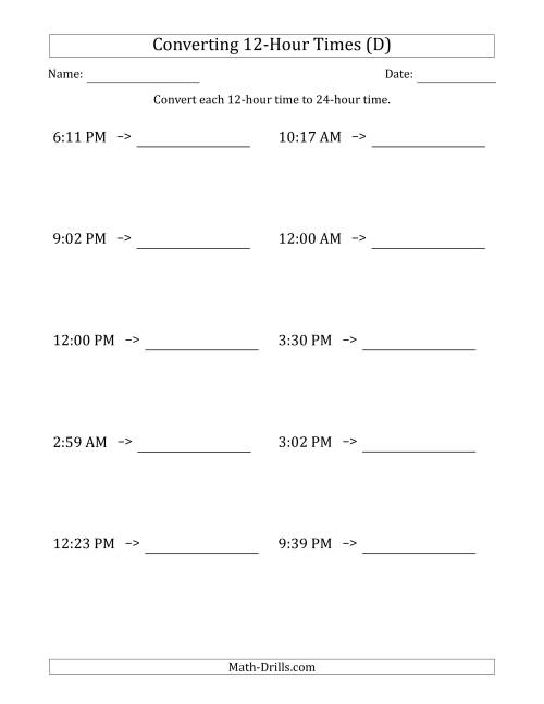 The Converting From 12-Hour to 24-Hour Times (D) Math Worksheet