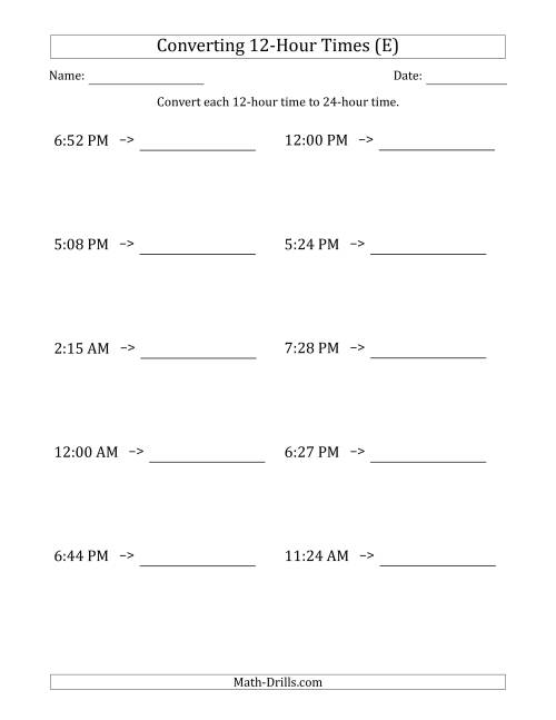 The Converting From 12-Hour to 24-Hour Times (E) Math Worksheet