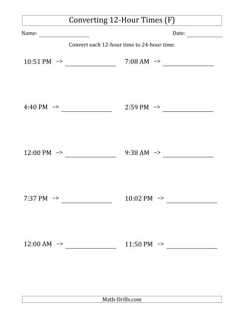 The Converting From 12-Hour to 24-Hour Times (F) Math Worksheet