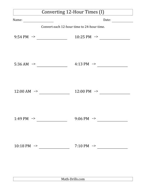 The Converting From 12-Hour to 24-Hour Times (I) Math Worksheet