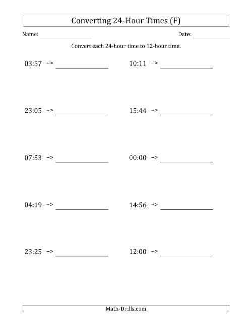The Converting From 24-Hour to 12-Hour Times (F) Math Worksheet
