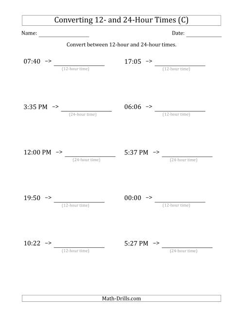 The Converting Between 12-Hour and 24-Hour Times (C) Math Worksheet
