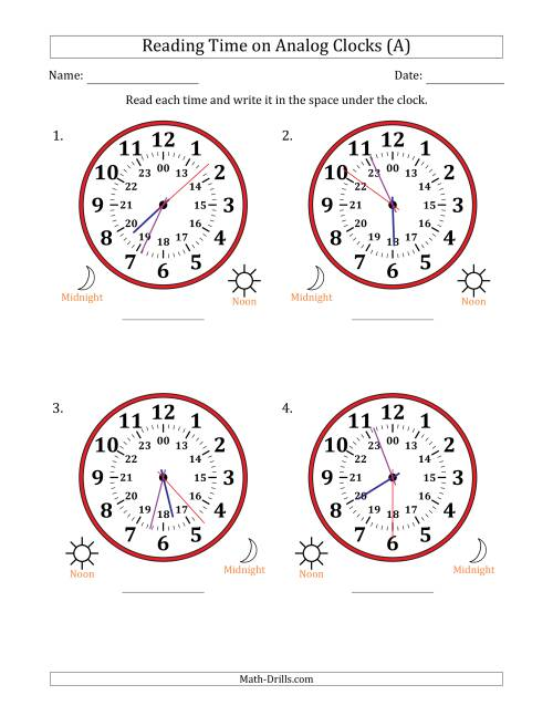 The Reading 24 Hour Time on Analog Clocks in 1 Second Intervals (4 Large Clocks) (A) Math Worksheet