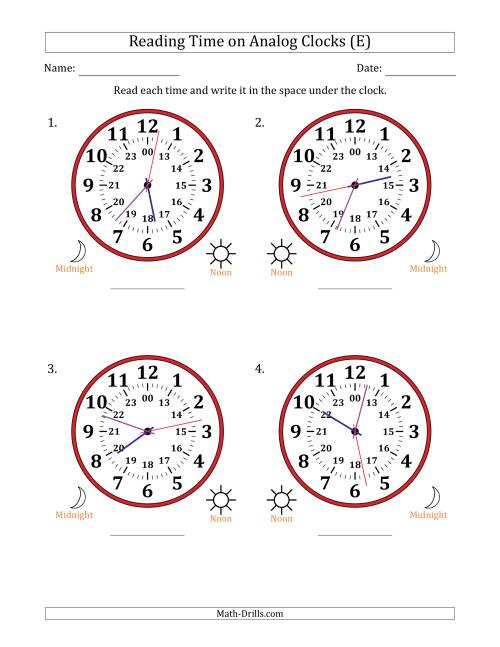 The Reading 24 Hour Time on Analog Clocks in 1 Second Intervals (4 Large Clocks) (E) Math Worksheet
