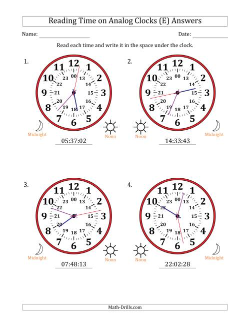 The Reading 24 Hour Time on Analog Clocks in 1 Second Intervals (4 Large Clocks) (E) Math Worksheet Page 2