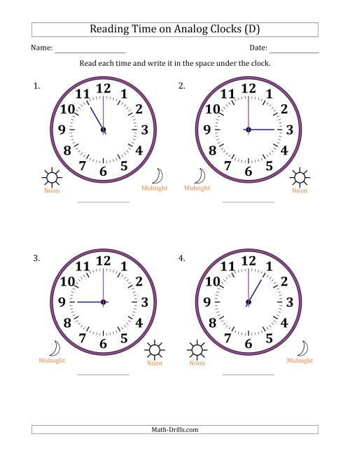 The Reading 12 Hour Time on Analog Clocks in One Hour Intervals (4 Large Clocks) (D) Math Worksheet