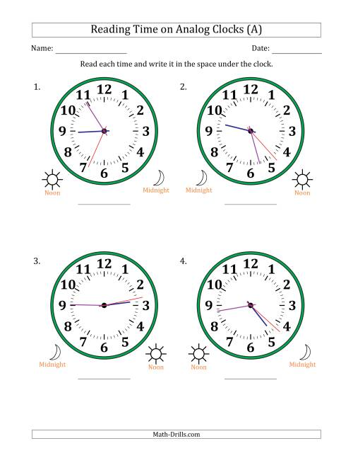 The Reading 12 Hour Time on Analog Clocks in 1 Second Intervals (4 Large Clocks) (A) Math Worksheet