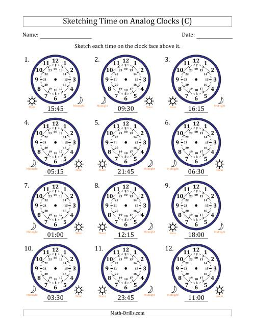 The Sketching Time on 24 Hour Analog Clocks in 15 Minute Intervals (C) Math Worksheet