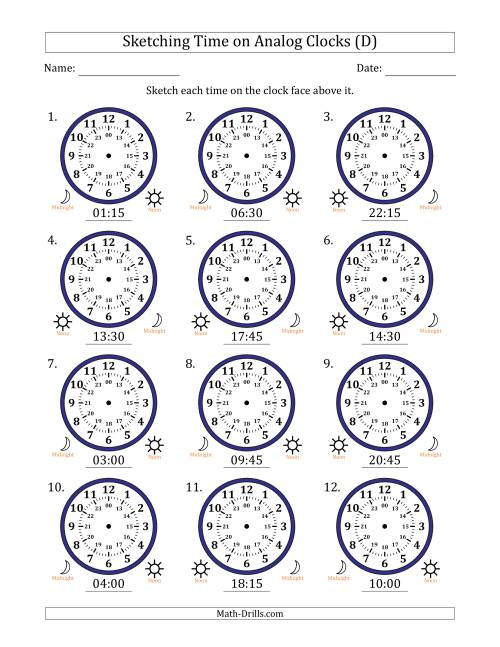 The Sketching Time on 24 Hour Analog Clocks in 15 Minute Intervals (D) Math Worksheet