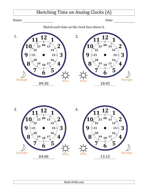 The Sketching Time on 24 Hour Analog Clocks in 15 Minute Intervals (Large Clocks) (A) Math Worksheet