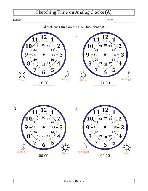The Sketching 24 Hour Time on Analog Clocks in 30 Minute Intervals (4 Large Clocks) (A) Math Worksheet