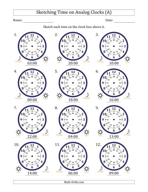 The Sketching 24 Hour Time on Analog Clocks in One Hour Intervals (12 Clocks) (All) Math Worksheet