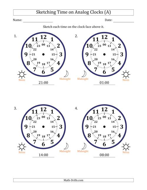 The Sketching 24 Hour Time on Analog Clocks in One Hour Intervals (4 Large Clocks) (A) Math Worksheet