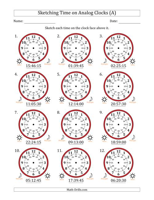 The Sketching 24 Hour Time on Analog Clocks in 15 Second Intervals (12 Clocks) (A) Math Worksheet