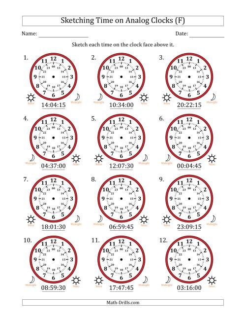 The Sketching 24 Hour Time on Analog Clocks in 15 Second Intervals (12 Clocks) (F) Math Worksheet