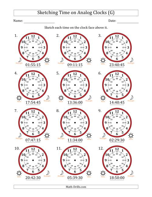 The Sketching 24 Hour Time on Analog Clocks in 15 Second Intervals (12 Clocks) (G) Math Worksheet