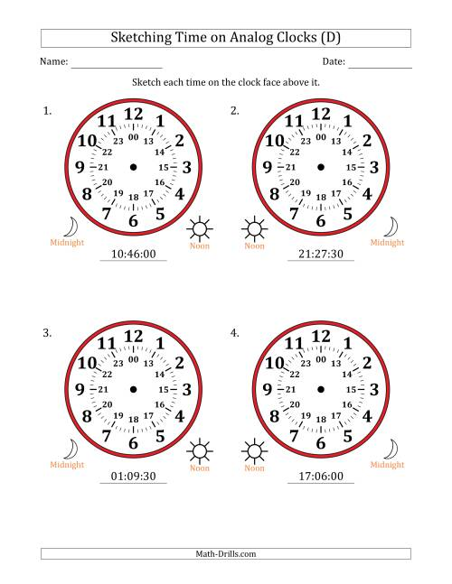The Sketching 24 Hour Time on Analog Clocks in 30 Second Intervals (4 Large Clocks) (D) Math Worksheet