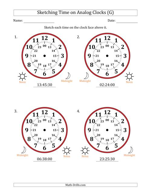 The Sketching 24 Hour Time on Analog Clocks in 30 Second Intervals (4 Large Clocks) (G) Math Worksheet