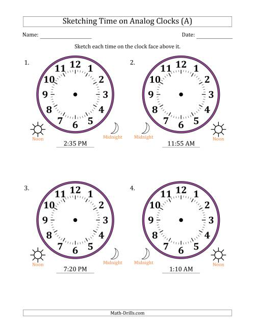 The Sketching 12 Hour Time on Analog Clocks in 5 Minute Intervals (4 Large Clocks) (A) Math Worksheet