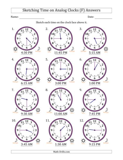 The Sketching 12 Hour Time on Analog Clocks in 15 Minute Intervals (12 Clocks) (F) Math Worksheet Page 2