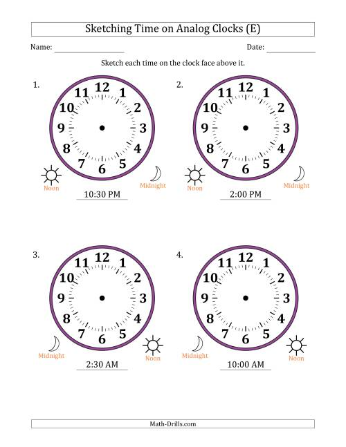 The Sketching 12 Hour Time on Analog Clocks in 30 Minute Intervals (4 Large Clocks) (E) Math Worksheet