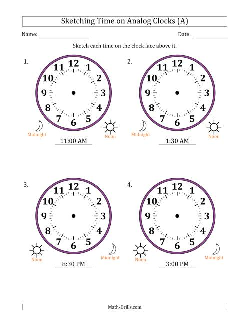 The Sketching 12 Hour Time on Analog Clocks in 30 Minute Intervals (4 Large Clocks) (All) Math Worksheet