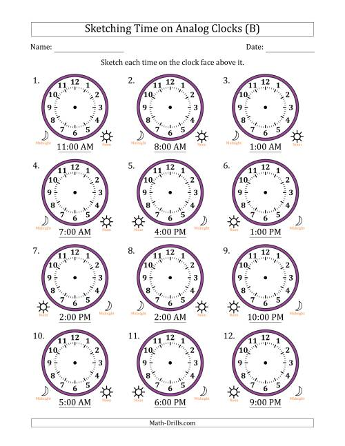 The Sketching Time on Analog Clocks in One Hour Intervals (B) Math Worksheet