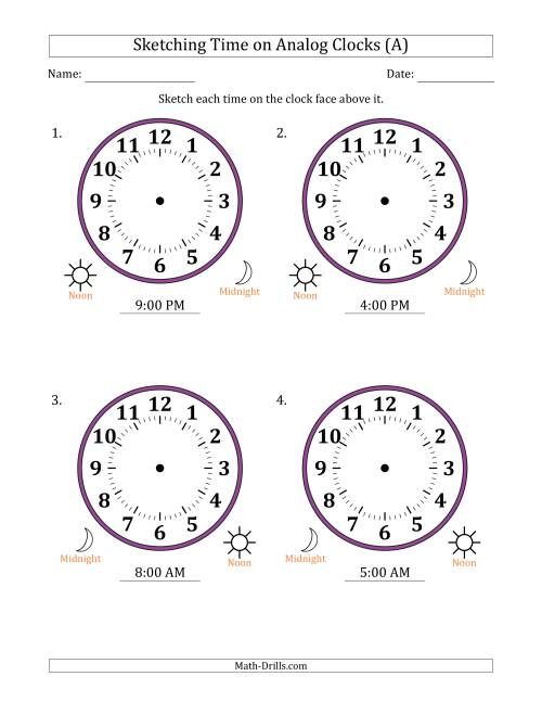 The Sketching 12 Hour Time on Analog Clocks in One Hour Intervals (4 Large Clocks) (A) Math Worksheet