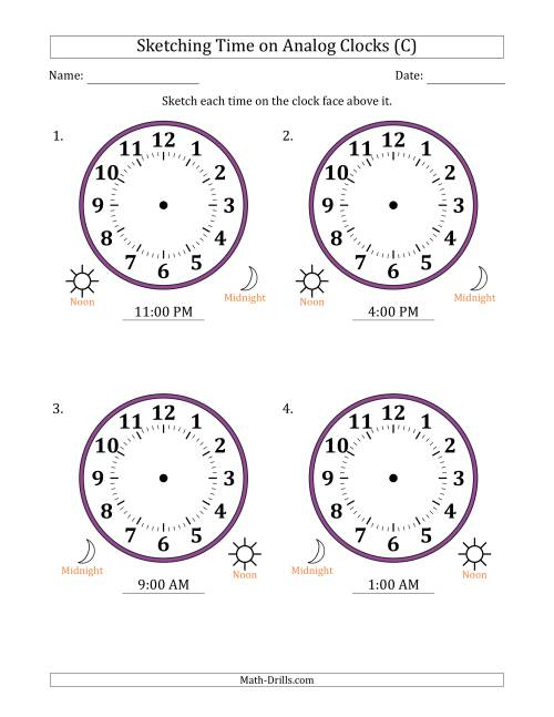 The Sketching 12 Hour Time on Analog Clocks in One Hour Intervals (4 Large Clocks) (C) Math Worksheet