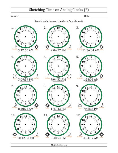 The Sketching 12 Hour Time on Analog Clocks in 1 Second Intervals (12 Clocks) (F) Math Worksheet