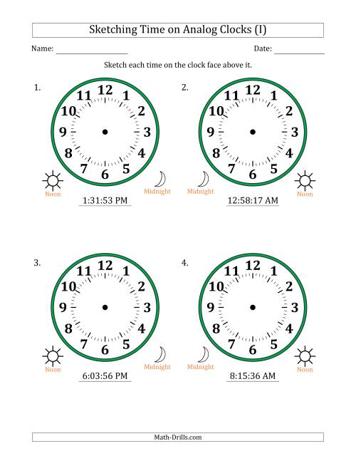 The Sketching 12 Hour Time on Analog Clocks in 1 Second Intervals (4 Large Clocks) (I) Math Worksheet