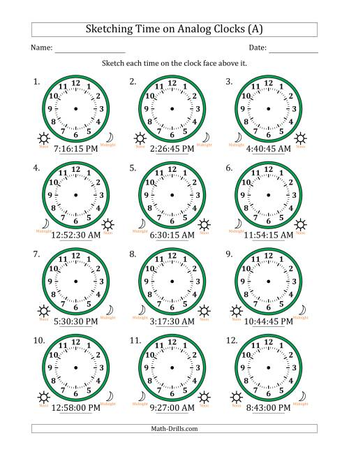 The Sketching 12 Hour Time on Analog Clocks in 15 Second Intervals (12 Clocks) (A) Math Worksheet