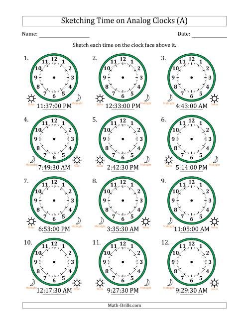 The Sketching 12 Hour Time on Analog Clocks in 30 Second Intervals (12 Clocks) (A) Math Worksheet