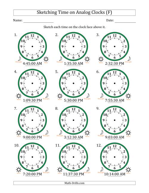 The Sketching 12 Hour Time on Analog Clocks in 30 Second Intervals (12 Clocks) (F) Math Worksheet