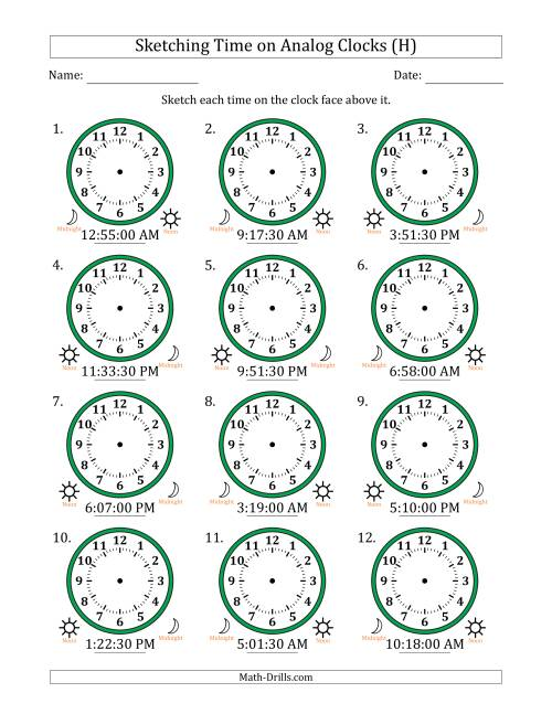 The Sketching 12 Hour Time on Analog Clocks in 30 Second Intervals (12 Clocks) (H) Math Worksheet
